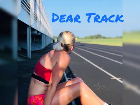 Dear Track!