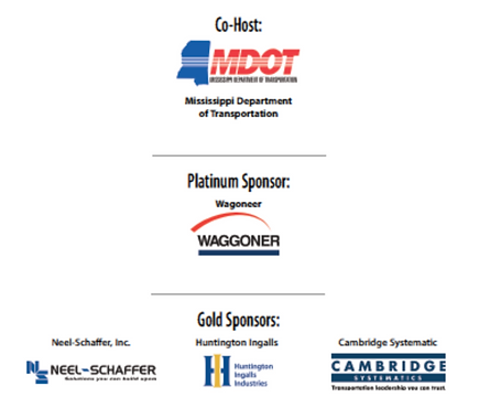 Conference co-host and sponsor logos. Co-host is the Mississippi Department of Transportation. Platinum sponsor is Waggoner. Gold sponsorss are Neel-Schaffer Inc., Huntington Ingalls, and Cambridge Systematics.