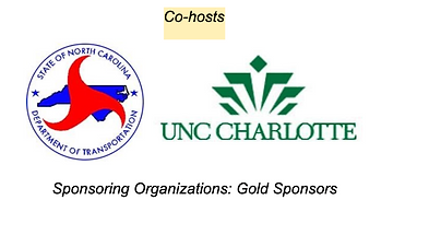 Conference co-hosts. Co-hosts are the North Carolina Department of Transportation and UNC Charlotte.