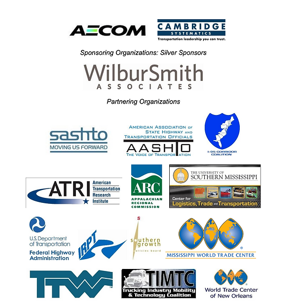 Conference gold sponsors, silver sponsors, and partnering organizations. Gold sponsors are AECOM and Camrbidge Systematics. Silver sponsor is Wilbur Smith Associates. Partnering organizations are SASHTO, AASHTO, I-95 Corridor Coalition, ATRI, the Appalachian Regional Commission, The University of Southern Mississippi, USDOT FHWA, IRPT, Southern Growth Policies Board, Mississippi World Trade Center, TTW, Trucking Industry Technology Mobility & Technology Coalition, and the World Trade Center of New Orleans.