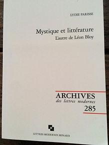 Mystique et littérature. L'autre de Léon Bloy_