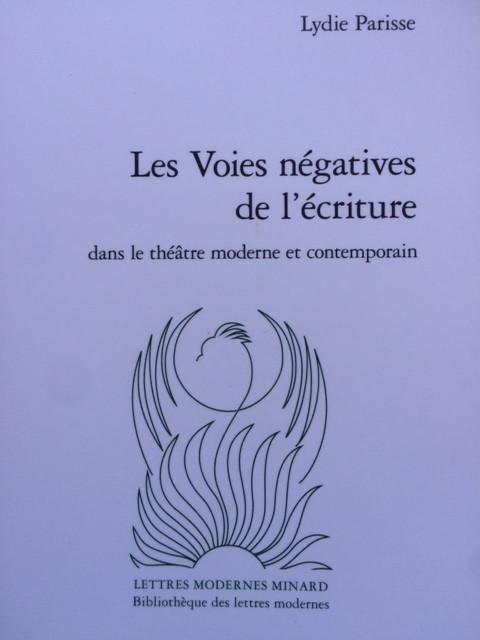Les Voies negatives de l'écriture