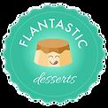 Flantastic Desserts