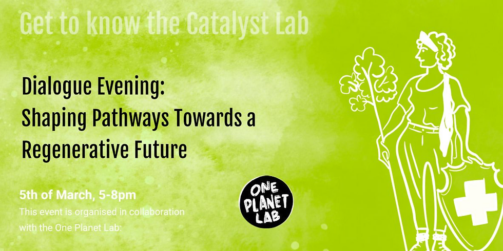 Dialogue Evening: Shaping Pathways Towards a Regenerative Future
