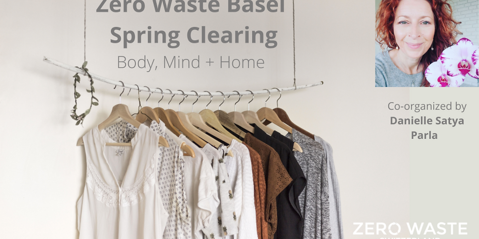 Zero Waste Spring Clearing: Body, Mind & Home