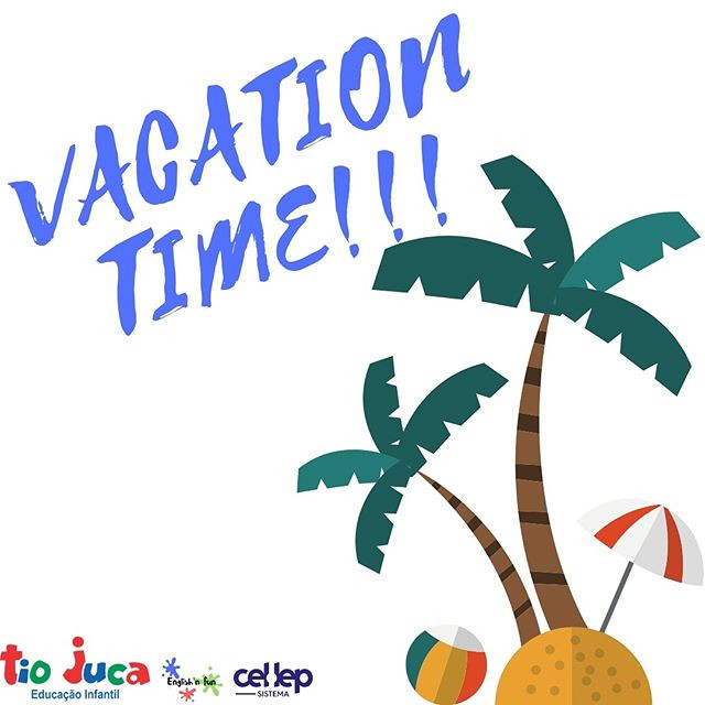 Férias...Vacation Time!!