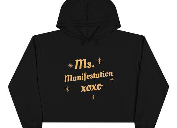 Ms. Manifestation Crop Hoodie