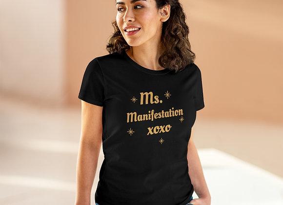 Ms. Manifestation Tee