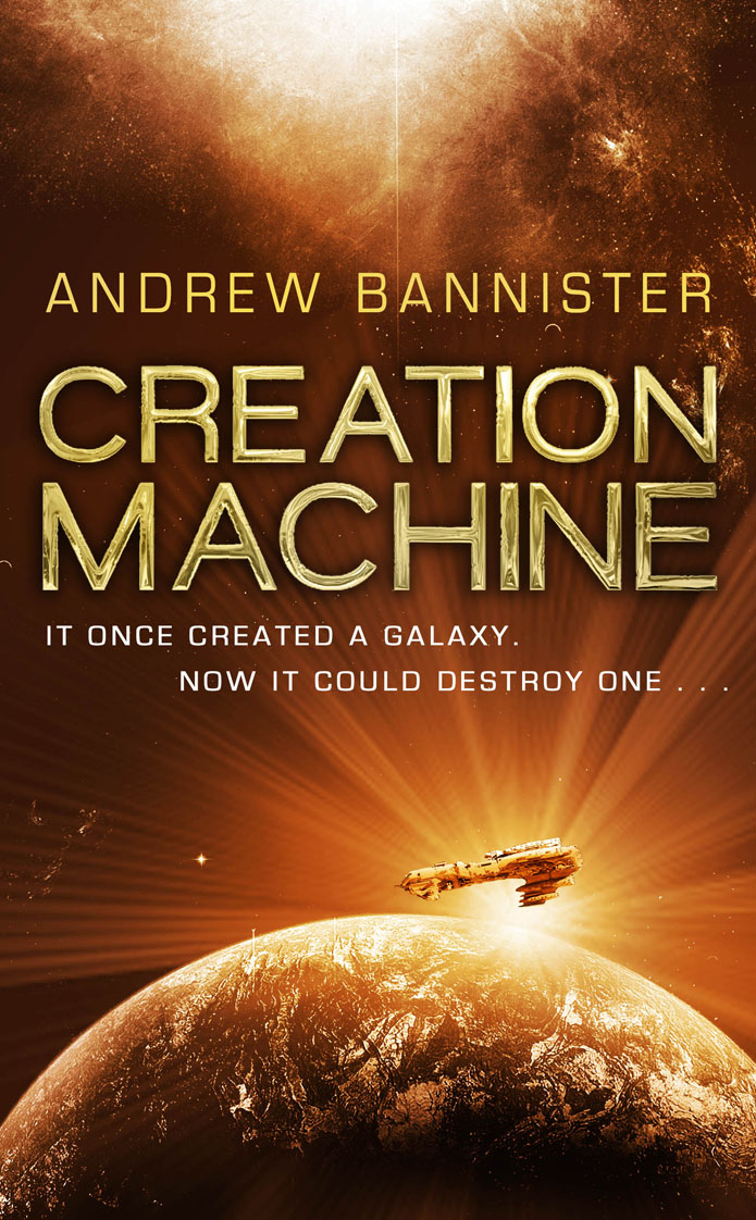 Creation Machine Andrew Bannister