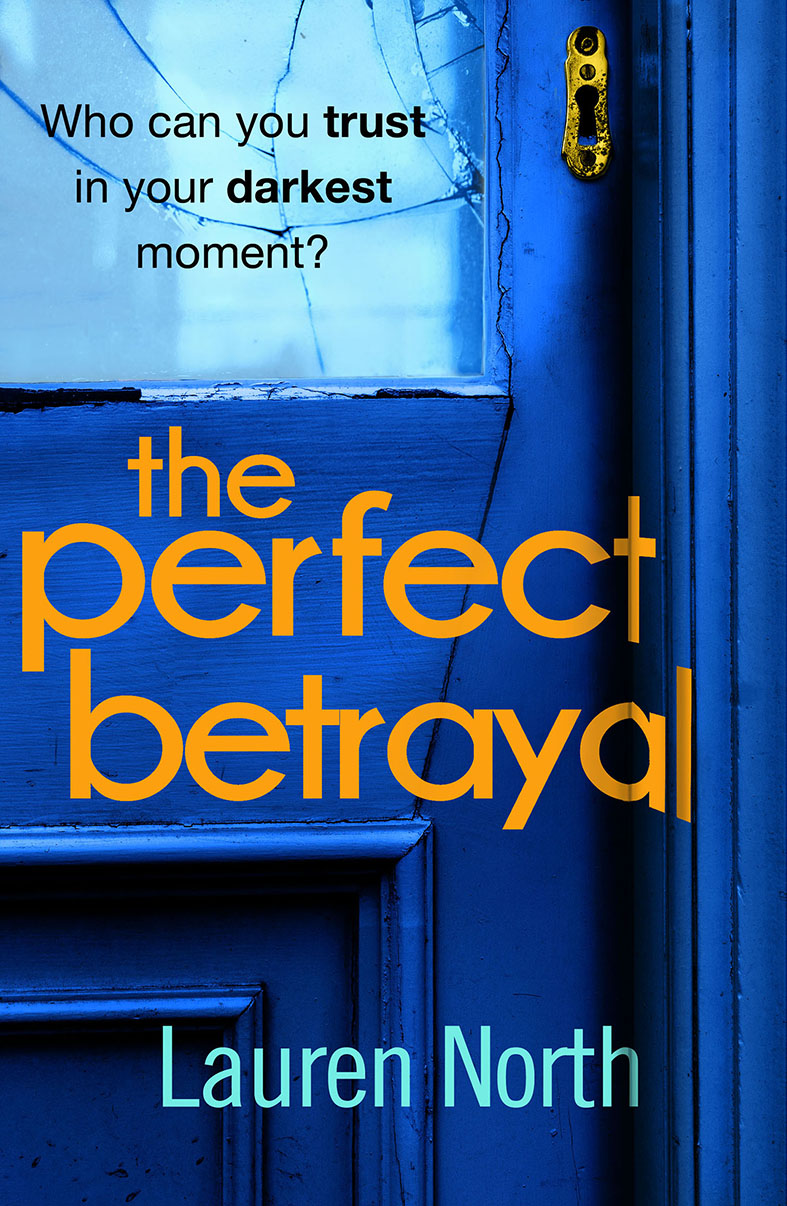 The Perfect Betrayal PB Lauren North