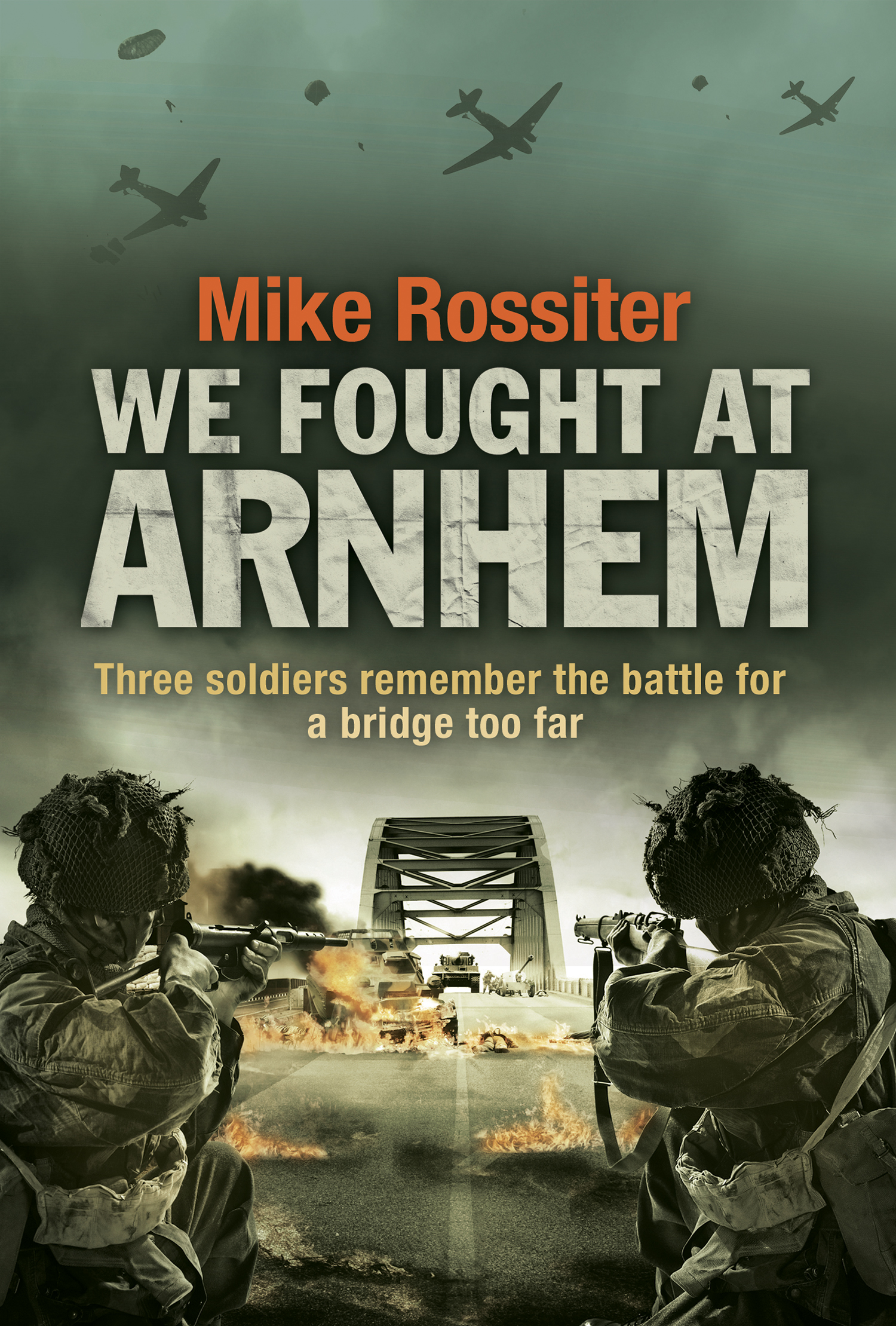 Arnhem by Mike Rossiter