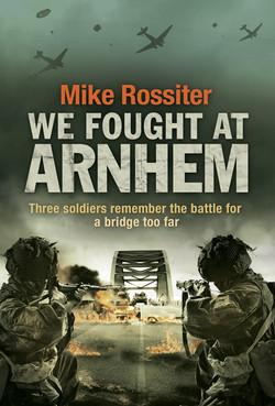 Arnhem by Mike Rossiter