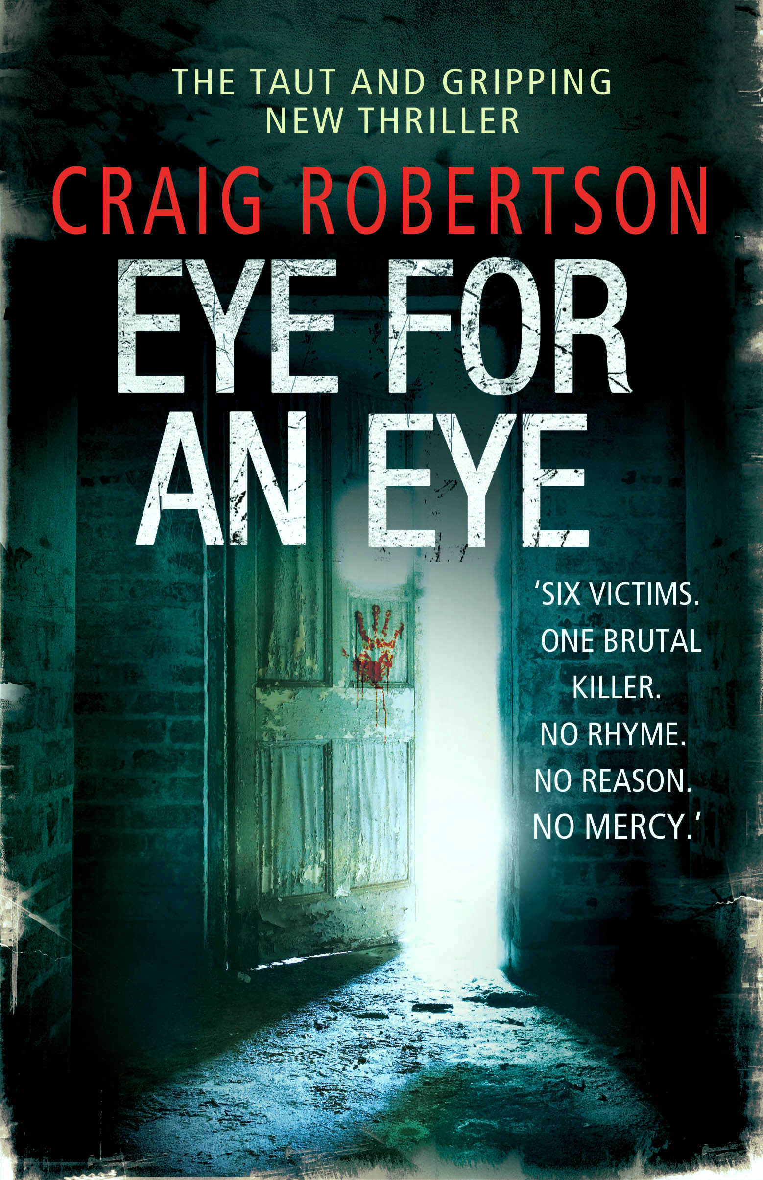 Eye for an eye by Craig Robinson