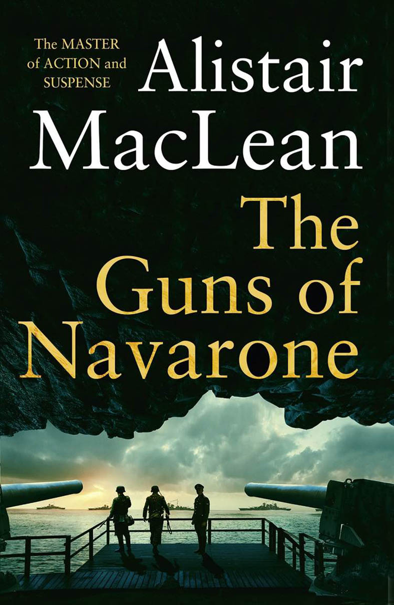 Guns of Navarone Alistair MacLean