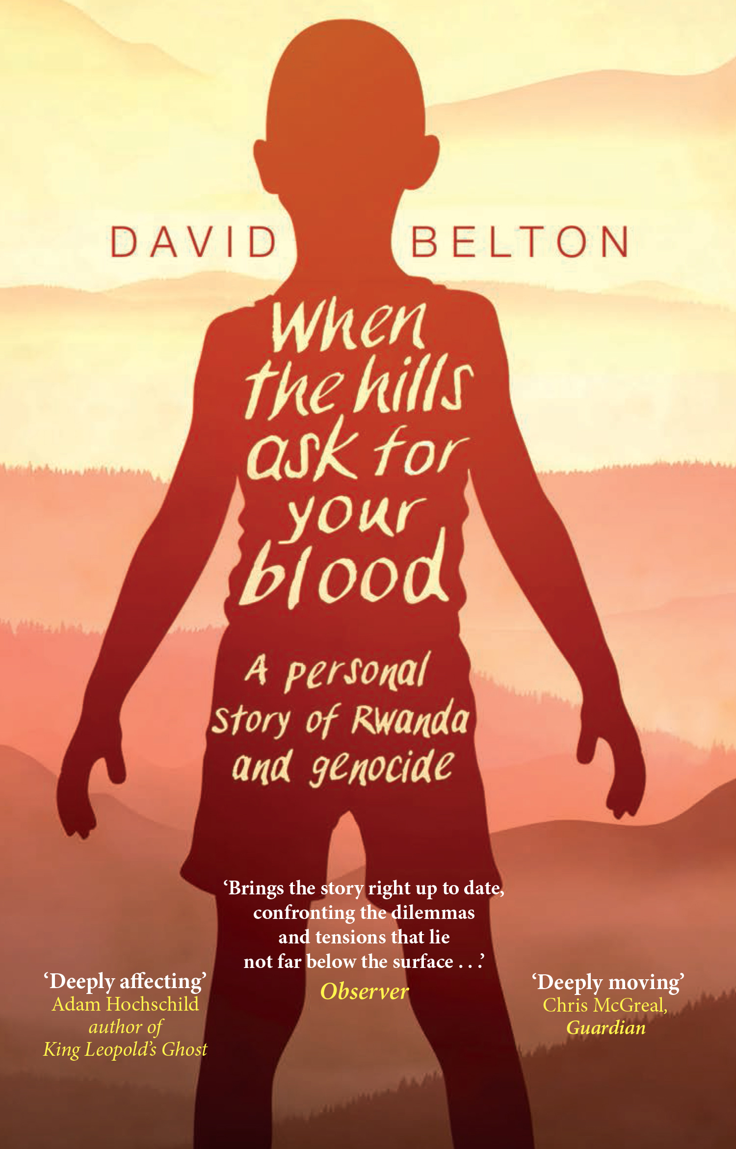 WHEN THE HILLS ASK FOR BLOOD by Davi