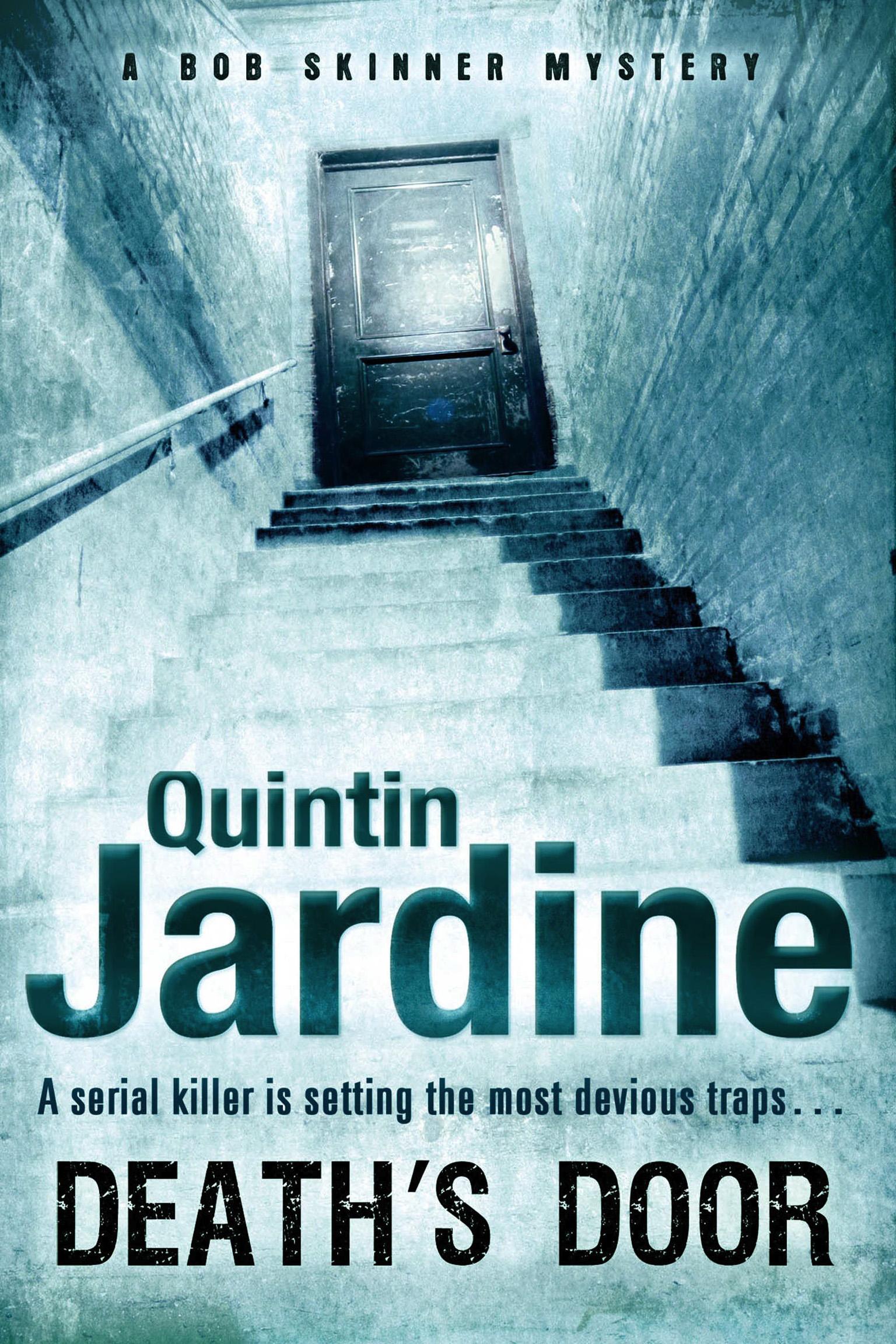Deaths Door by Quintine Jardin