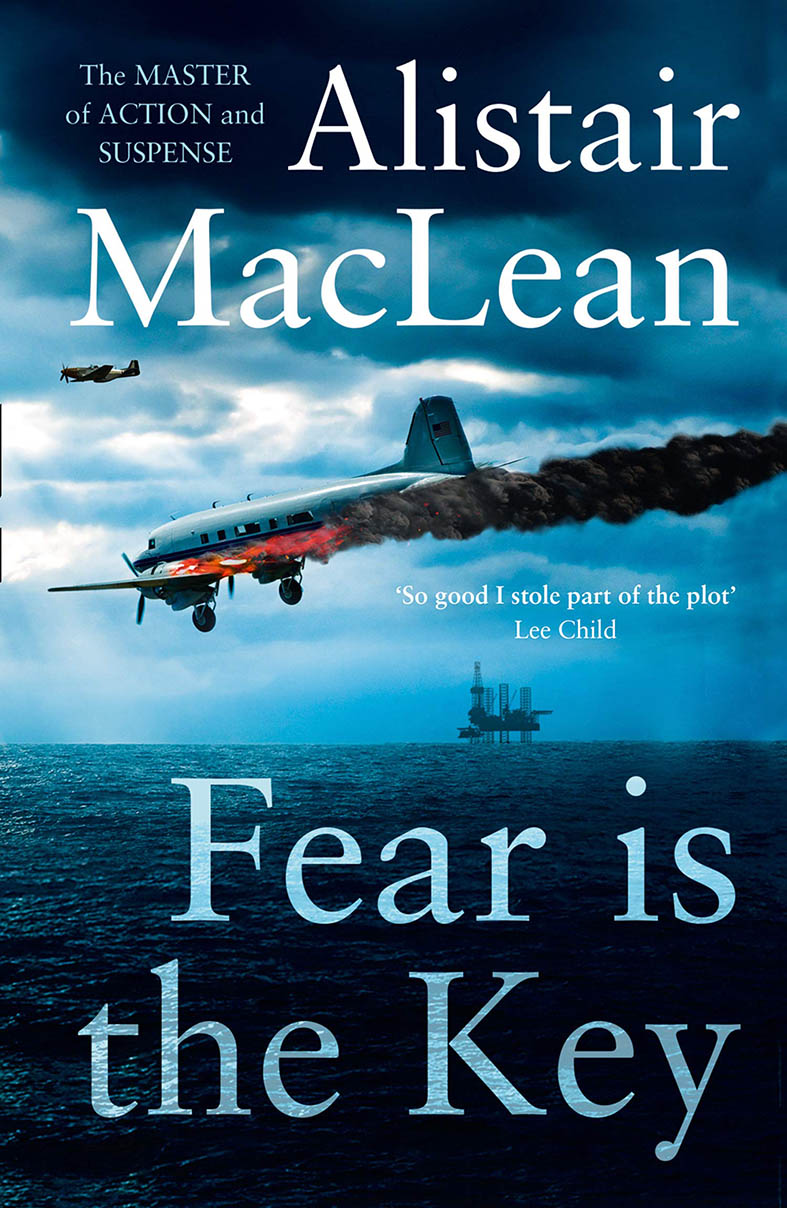 fear is the key Alistair MacLean