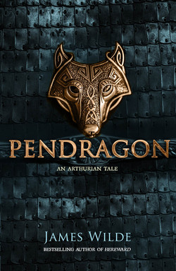 Pendragon by James Wilde