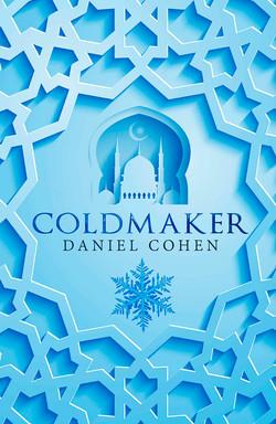 Coldmaker by Daniel A. Cohen