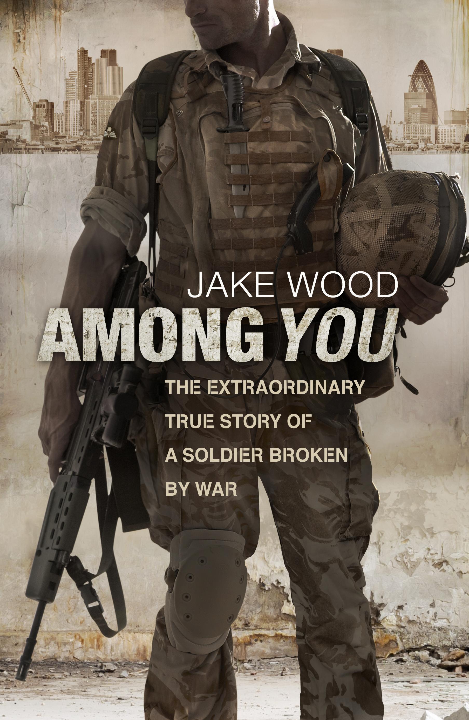 AMONG YOU by Jake Wood