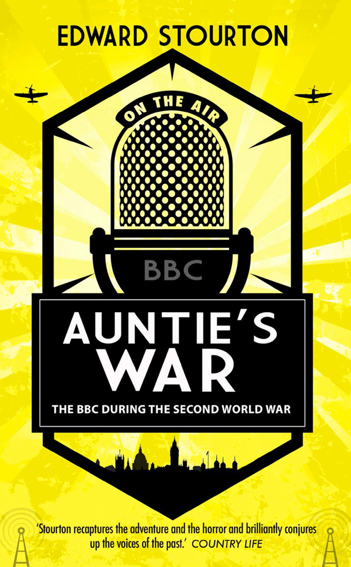 Aunties War by Edward Stourton