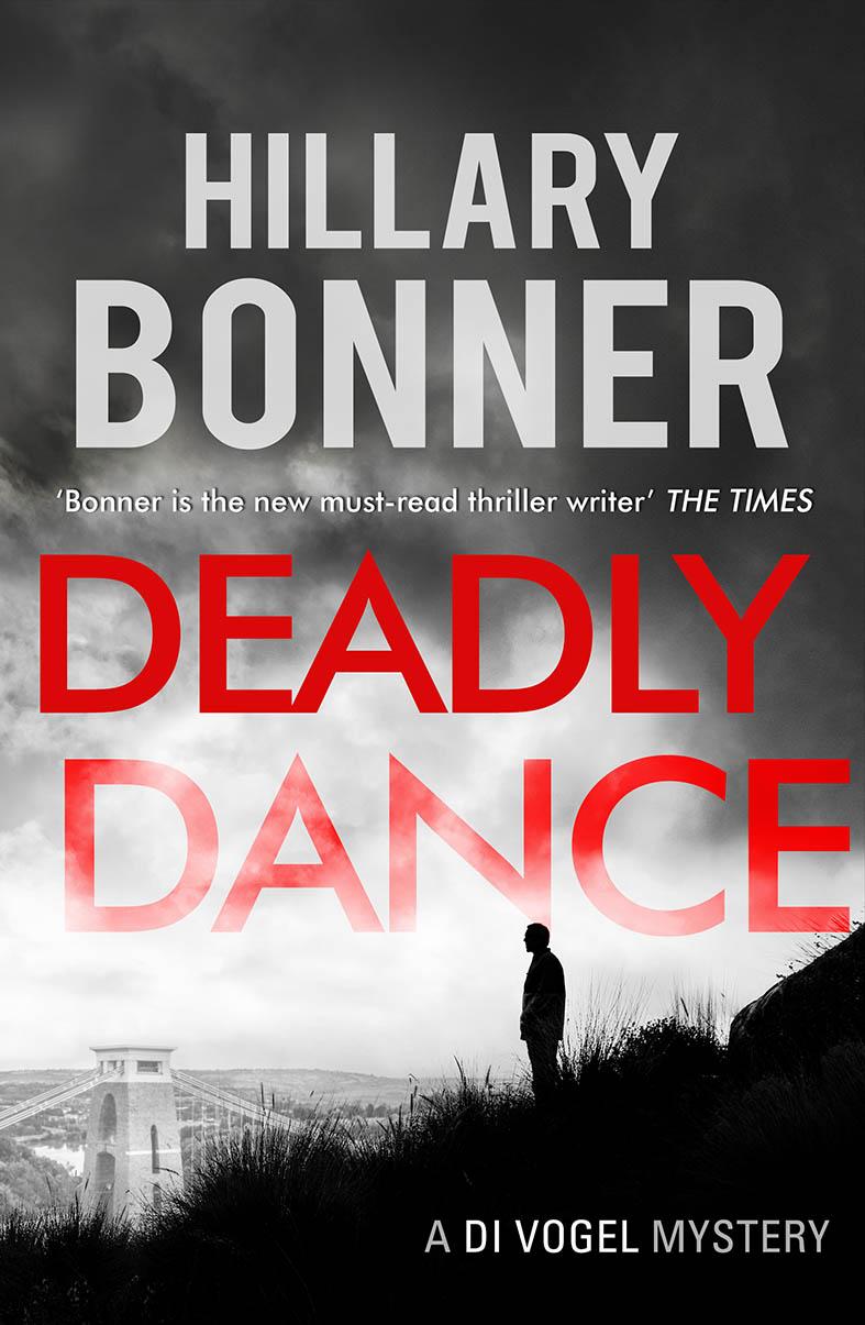 DEADLY DANCE by Hillary Bonner
