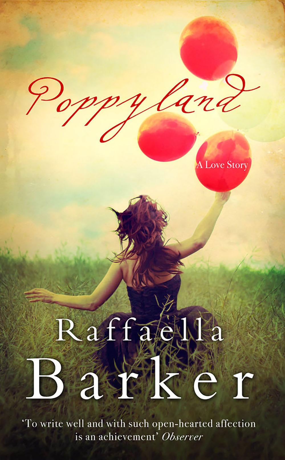 POPPY LAND by Raffaella Barker