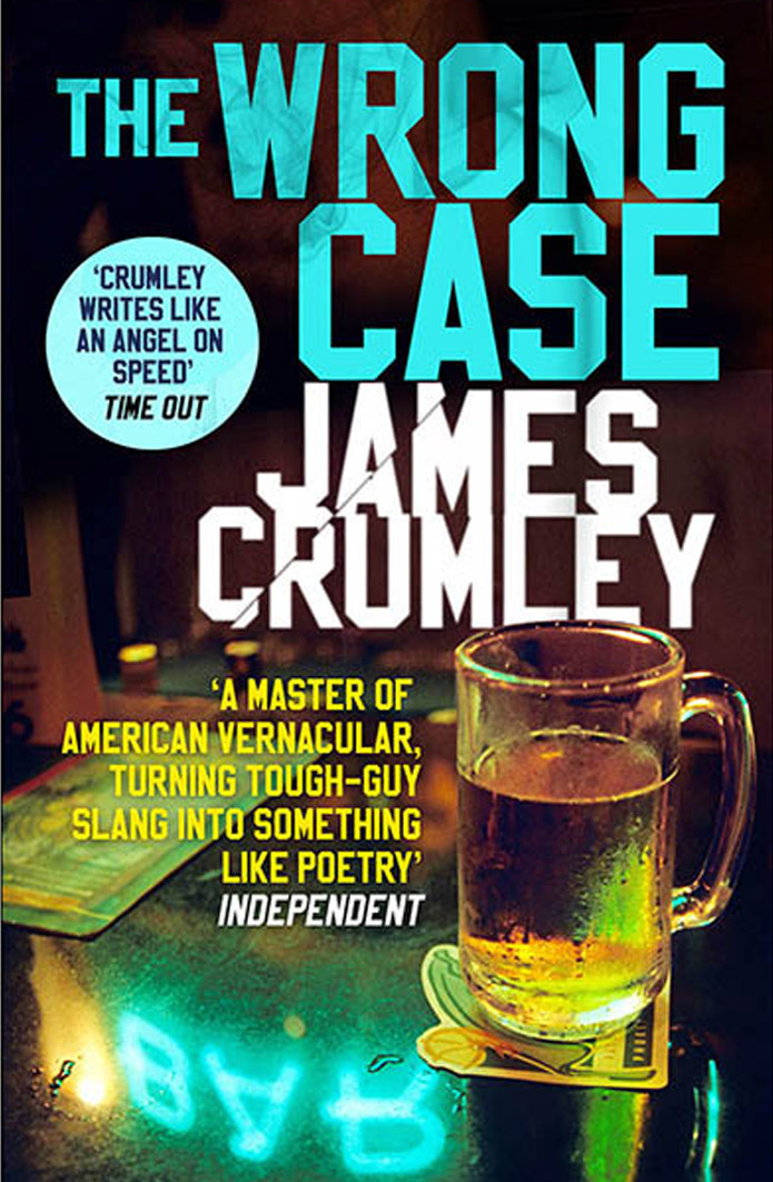 The Wrong Case by James Crumley