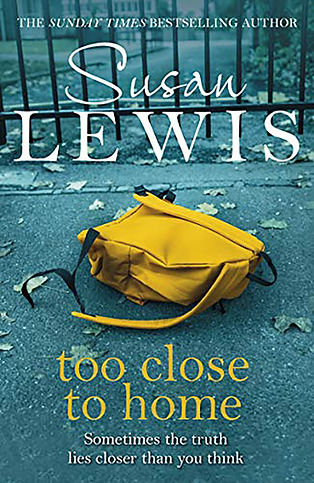 Too Close To Home by Susan Lewis.jpg