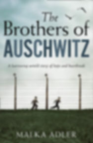 the brothers of auschwitz Malka Adler