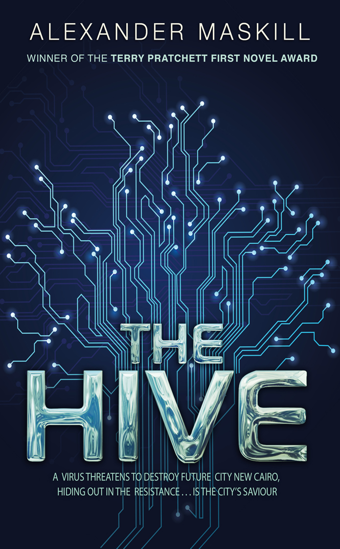 The Hive Alexander Maskill