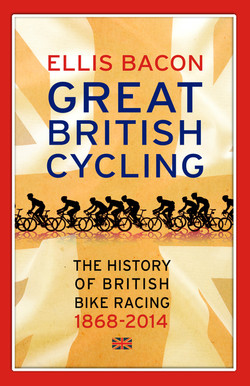HISTORY OF BRITISH CYCLING  E.Bacon
