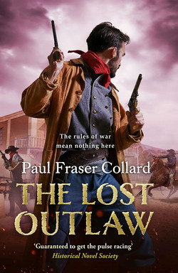 The Lost Outlaw Paul Fraser Collard