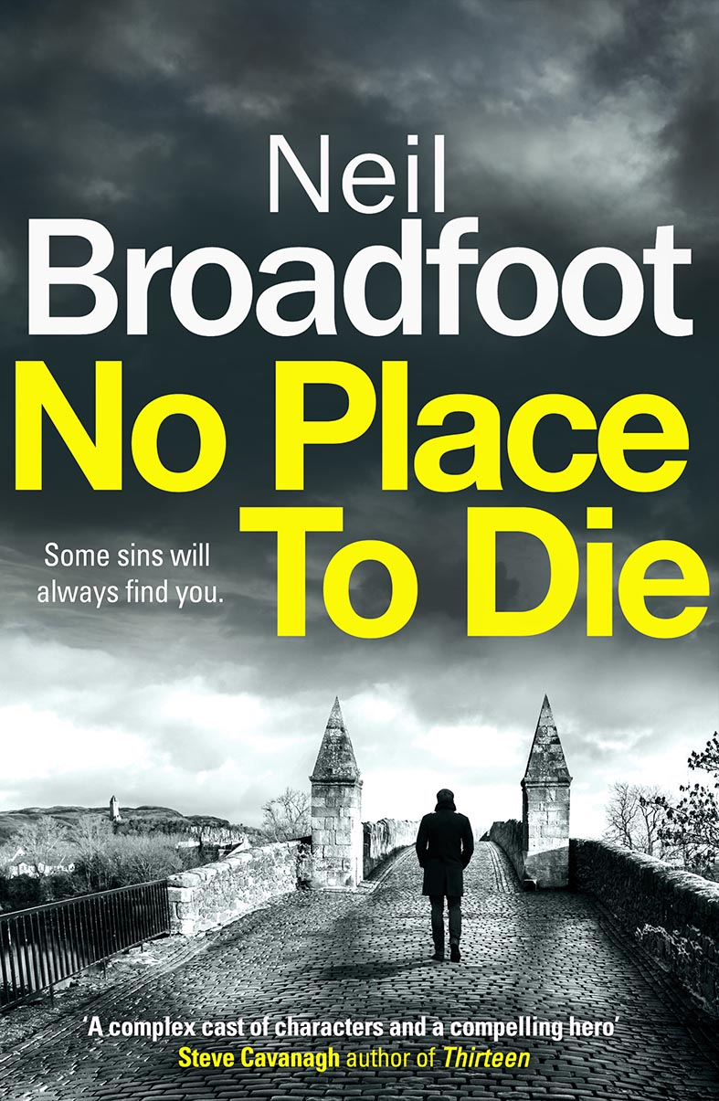 No place to Die Neil Broadfoot