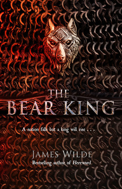 BEAR KING James Wilde