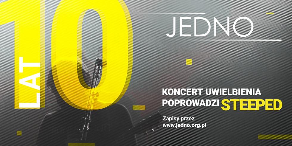 Jubileusz JEDNO - 10 lat spotkań!