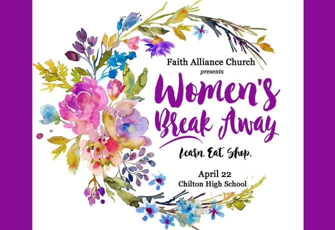 """More than a """"Mom Break"""": The Women's Break Away!"""