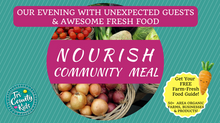 We Went to the Nourish Community Meal – Here's What Happened!