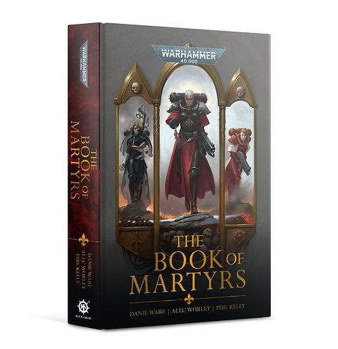 Adeptus Sororitas: The Book Of Martyrs (Hb)