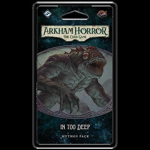 Arkham Horror LCG : In Too Deep (1/6 Innsmouth Cycle)