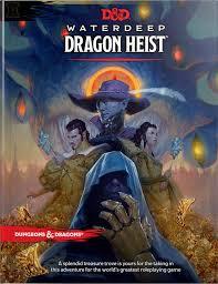 Waterdeep Dragon Heist: Dungeons & Dragons