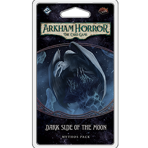 Arkham Horror LCG : Dark Side of the Moon (3/6 Dream-Eaters Cycle)