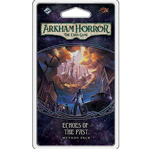 Arkham Horror LCG : Echoes of the Past (1/6 Carcosa Cycle)