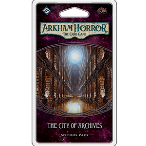 Arkham Horror LCG : The City of Archives (4/6 Forgotten Cycle)