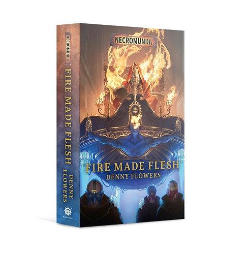 Necromunda: Fire Made Flesh (Pb)