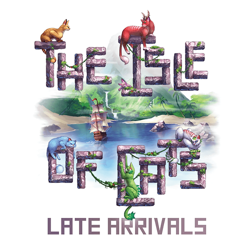 Isle of Cats : Late Arrivals Exp