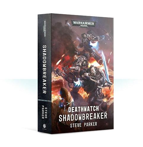 Deathwatch: Shadowbreaker (Pb)