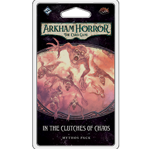 Arkham Horror LCG : In the Clutches of Chaos (5/6 Circle Cycle)