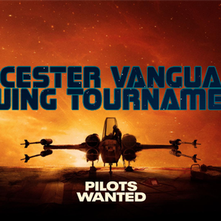 Leicester Vanguard August X-Wing Tournament