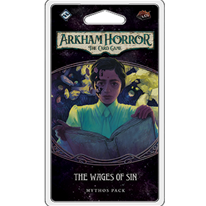 Arkham Horror LCG : The Wages of Sin (2/6 Circle Cycle)